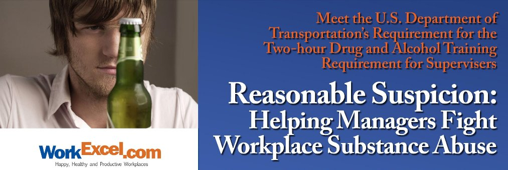 DOT Supervisor Training for Reasonable Suspicion